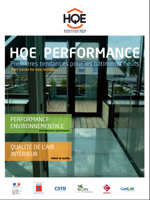 2011 - HQE PERFORMANCE Premières tendances pour les bâtiments neufs / First trends for new buildings environmental performance indoor air