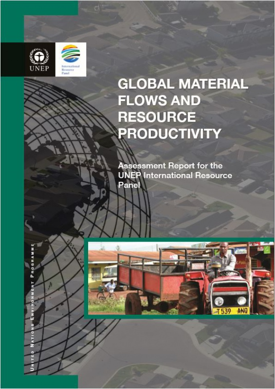 2016 - UNEP GLOBAL MATERIAL FLOWS AND RESOURCE PRODUCTIVITY
