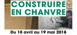 ***Exposition : Construire en chanvre, du champ au chantier